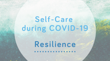 Resilience- Self-Care during COVID-19 from Wellspring Therapy & Training