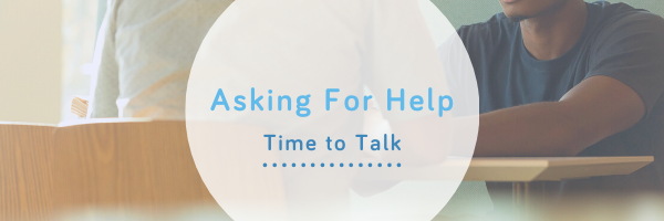 Asking for help - time to talk, Wellspring Mental Health Blog