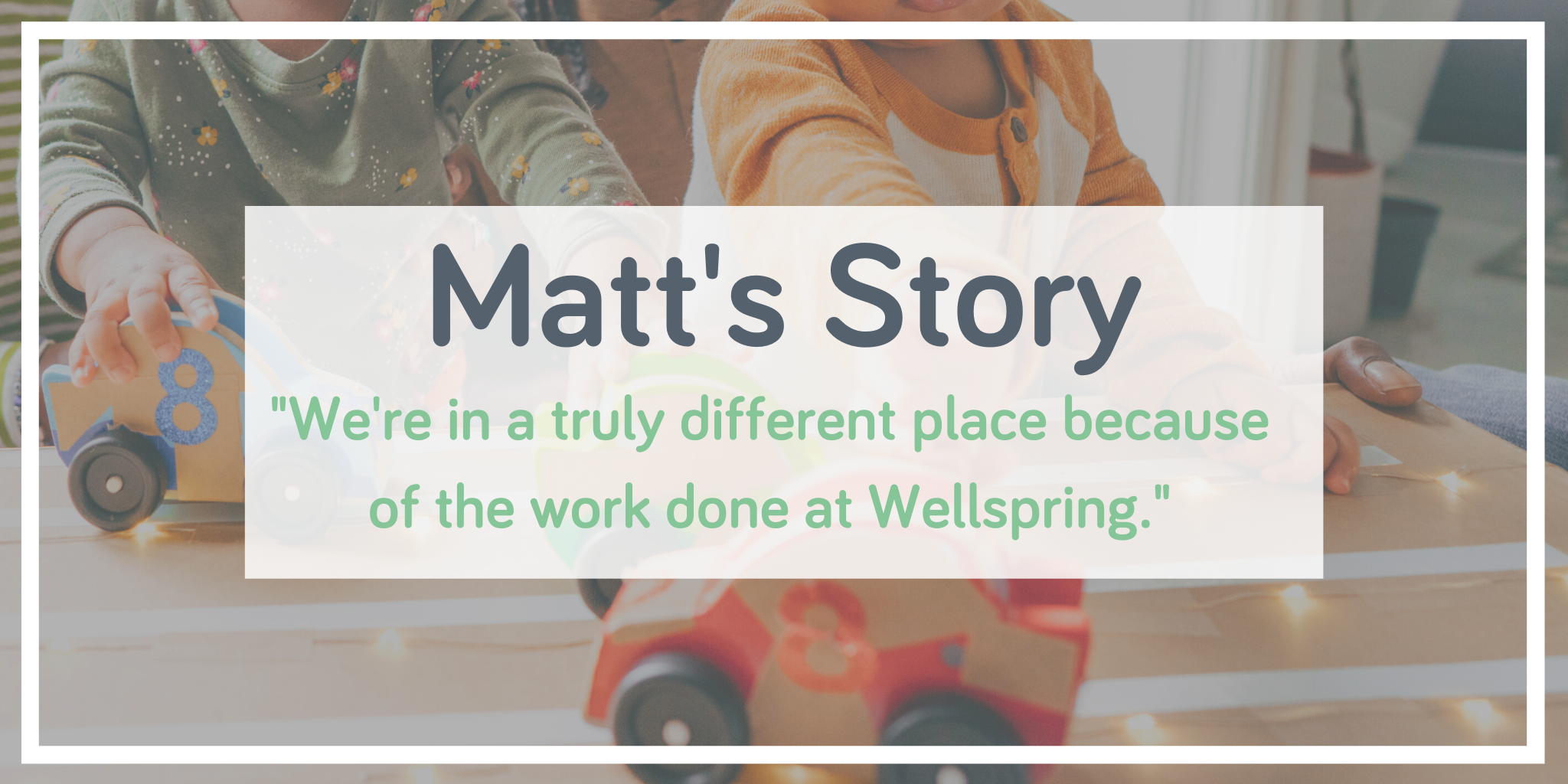 Matt's story - client counselling journey - Wellspring Therapy & Training